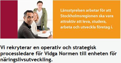 ARBETSTILLFÄLLE STOCKHOLM: Vidga Normen söker en operativ och strategisk processledare
