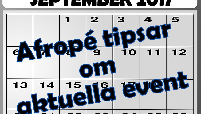 Afropé tipsar om olika evenemang i september